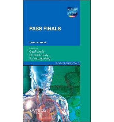 [(Pass Finals)] [ By (author) Geoff Smith, By (author) Elizabeth Carty, By (author) Louise Langmead ] [April, 2013]