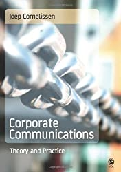 Corporate Communications: Theory And Practice