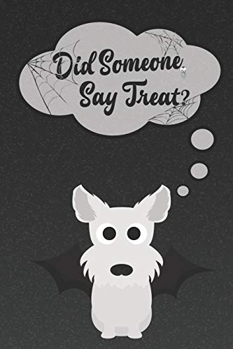 Terrier Lined Notebook: A Halloween Themed Notebook For West Highland White Terrier Dog Lovers (Dog Halloween Notebooks and Journals, Band 2) ()