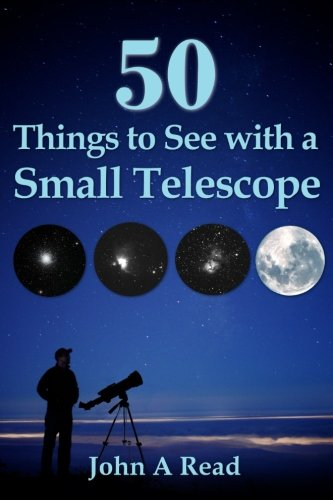 50 Things To See With A Small Telescope (50 Us-star)