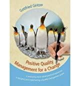[ POSITIVE QUALITY MANAGEMENT FOR A CHANGE ] BY Giritzer, Gottfried ( Author ) [ 2013 ] Paperback
