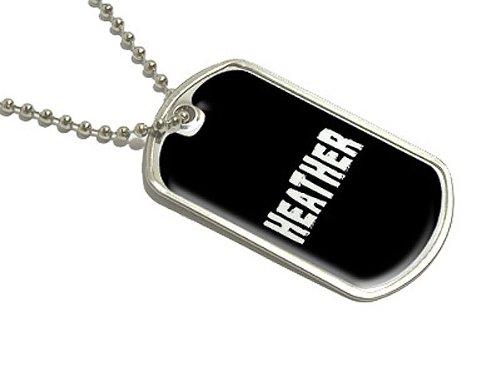 HEATHER–Namen Militärische Erkennungsmarke Gepäck Schlüsselanhänger (Zubehör Heather)