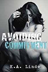Avoiding Commitment (Avoiding Series) by K. A. Linde (2012-07-31)