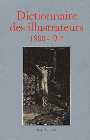 Dictionnaire des illustrateurs, 1800-1914