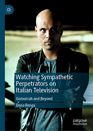 Watching Sympathetic Perpetrators on Italian Television: Gomorrah ...