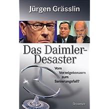 Das Daimler-Desaster: Vom Vorzeigekonzern zum Sanierungsfall?