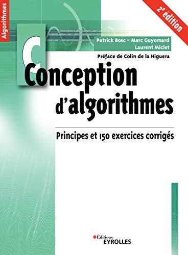Conception d'algorithmes: Principes et 150 exercices corrigés par  Eyrolles