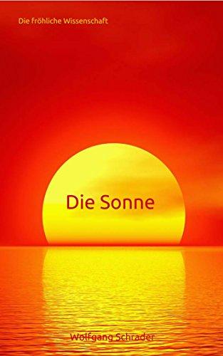 Die Sonne (Die fröhliche Wissenschaft 1)