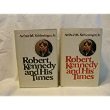Robert Kennedy And His Times: Volume 2.
