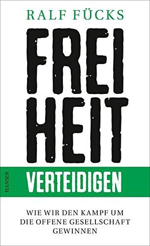 Freiheit-muster (Freiheit verteidigen: Wie wir den Kampf um die offene Gesellschaft gewinnen)