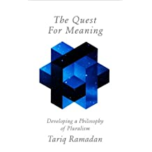 The Quest for Meaning: Developing a Philosophy of Pluralism (English Edition)