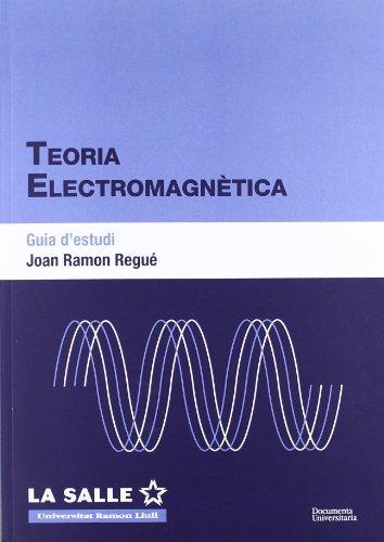 Teoria electromagnètica. Guia d'estudi (FUNITEC)