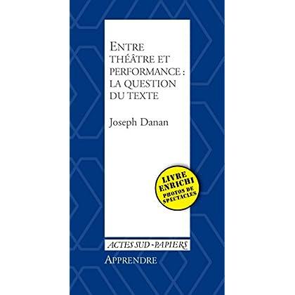 Apprendre 35 : Entre théâtre et performance : la question du texte