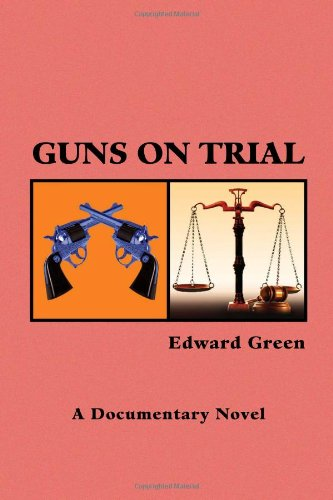 Guns on Trial