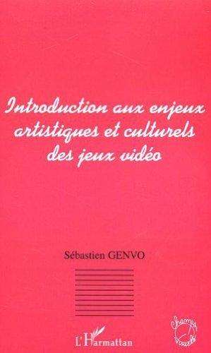 Introduction aux enjeux artistiques et culturels des jeux vido