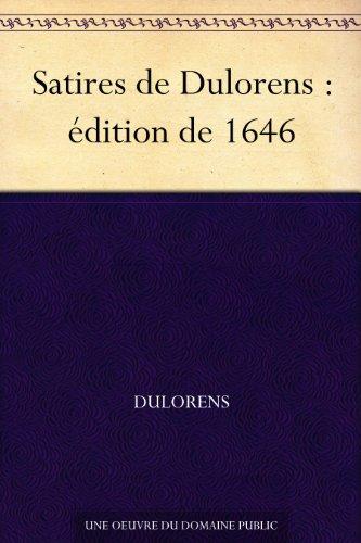 Couverture du livre Satires de Dulorens : édition de 1646