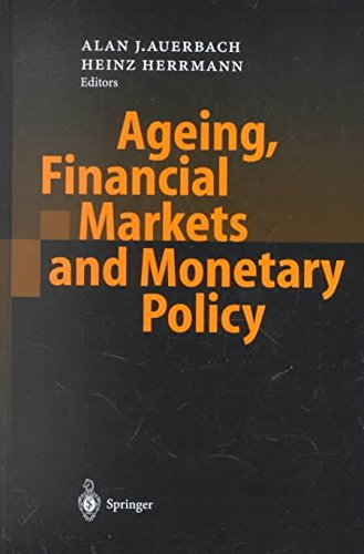 [(Ageing, Financial Markets and Monetary Policy)] [Edited by Alan J. Auerbach ] published on (May, 2002) par Alan J. Auerbach