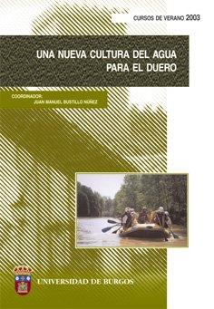 Una nueva cultura del Agua para el Duero (Congresos y Cursos)