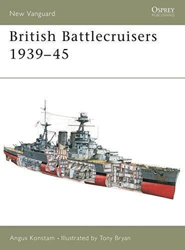 British Battlecruisers 1939-45 (New Vanguard, Band 88)