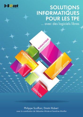 Solutions informatiques pour les TPE... avec des logiciels libres