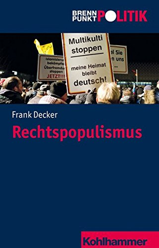 Rechtspopulismus (Brennpunkt Politik)