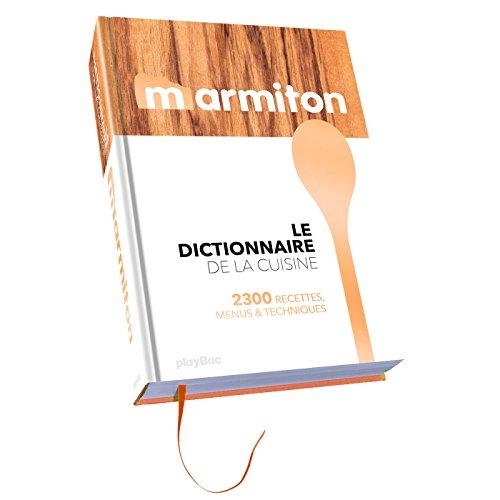 Marmiton Dico - Toute la cuisine en 1 000 recettes par Collectif