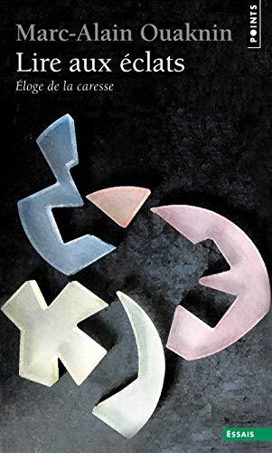 Lire aux éclats par Marc-alain Ouaknin