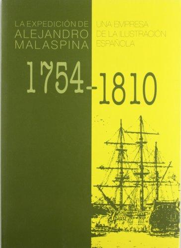 Descargar Libro La expedición de Alejandro Malaspina 1754-1810. Una Empresa de la Ilustración Española (Textos Históricos) de Unknown