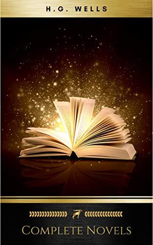 Complete Novels (English Edition) par H.G. Wells