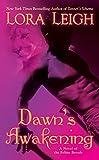 Dawn's Awakening: A Novel of Feline Breeds (A Novel of the Breeds, Band 14)