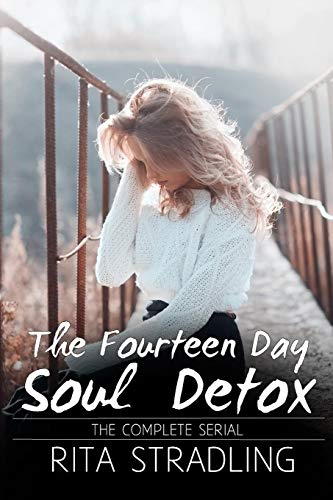 The Fourteen Day Soul Detox: The Complete Serial
