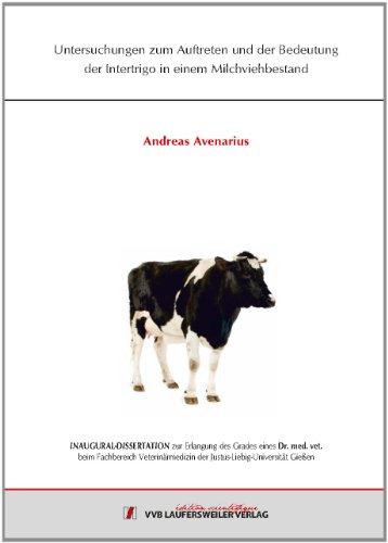 Untersuchungen zum Auftreten und der Bedeutung der Intertrigo in einem Milchviehbestand