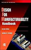 Design for Manufacturability Handbook (McGraw-Hill Handbooks)