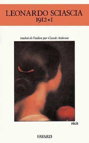 1912 + 1 par Leonardo Sciascia