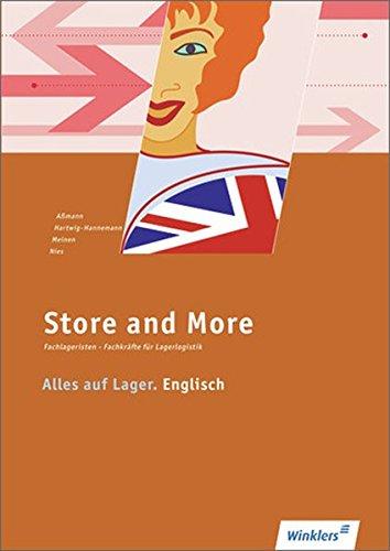 Alles auf Lager / Fachlageristen - Fachkräfte für Lagerlogistik: Alles auf Lager: Store and More. Englisch: Arbeitsbuch