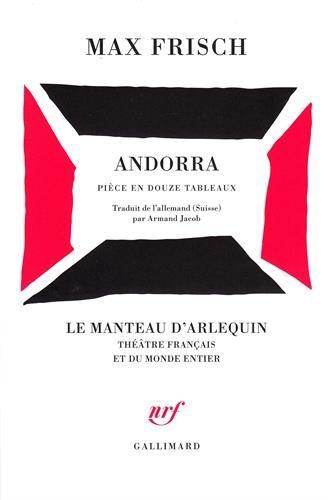 Andorra : Pièce en 12 tableaux, [Zurich, Schauspielhaus, 2 novembre 1961] par Max Frisch
