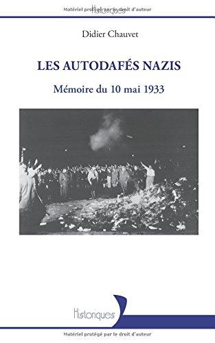 Les autodafés nazis: Mémoire du 10 mai 1933