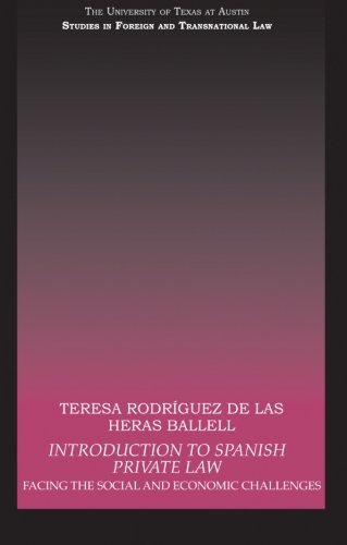 Introduction to Spanish Private Law: Facing the Social and Economic Challenges (Ut Austin Studies in Foreign a) por Teresa Rodriguez de las Heras Ballell
