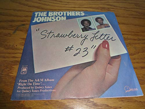 The Brothers Johnson 45 RPM Strawberry Letter 23 / Dancin' and Prancin' Johnson Brothers Strawberry