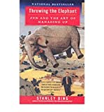 (Throwing the Elephant) By Stanley Bing (Author) Paperback on (Dec , 2003)