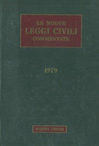 Le nuove leggi civili commentate. 1979.