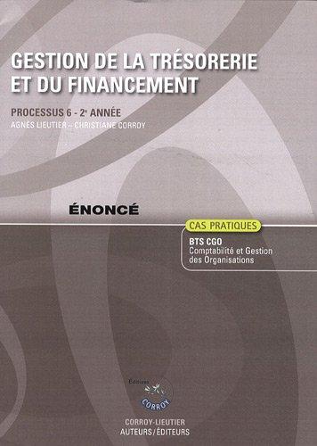 Gestion de la trsorerie et du financement nonc. Processus 6 - 2e anne (Pochette)