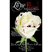 Love Eternal: A Horror Movie Anthology