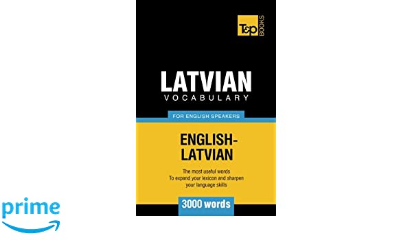 Latvian Vocabulary For English Speakers 3000 Words Amazon