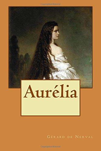 Aurélia par Gérard de Nerval