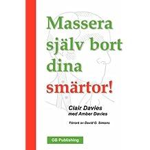 Massera Sjalv Bort Dina Smartor!