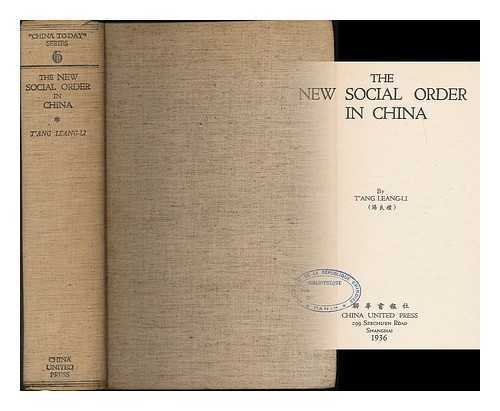 the-new-social-order-in-china-by-tang-leang-li