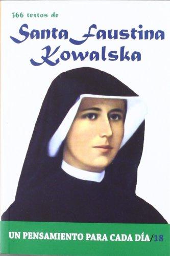 366 Textos de Santa Faustina Kowalska (Un pensamiento para cada día) por PABLO CERVERA BARRANCO
