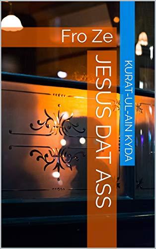Jesus Dat ass: Fro Ze (Luxembourgish Edition) por Kurat-ul-Ain Kyda