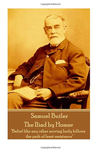 Samuel Butler - The Iliad by Homer: